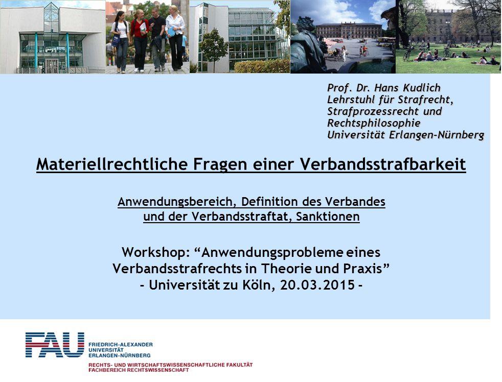 Prof. Dr. Hans Kudlich Lehrstuhl für Strafrecht, Strafprozessrecht und Rechtsphilosophie