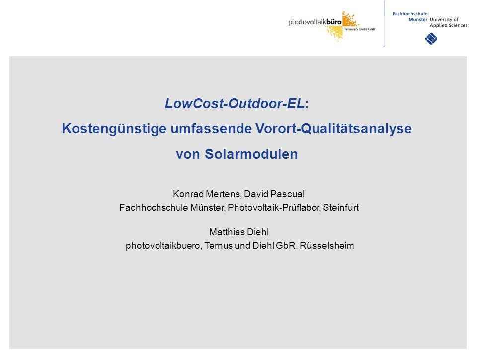 LowCost-Outdoor-EL: Kostengünstige umfassende Vorort-Qualitätsanalyse von Solarmodulen