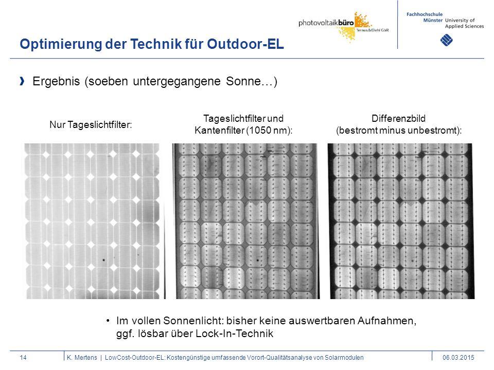 Optimierung der Technik für Outdoor-EL