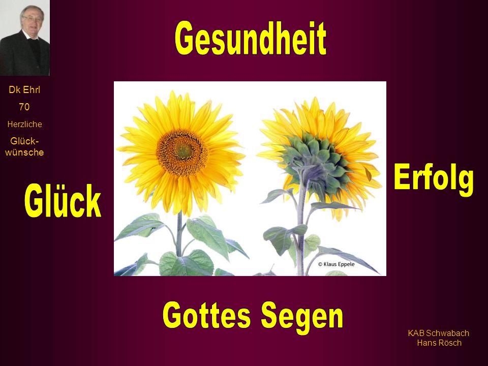 Gesundheit Erfolg Glück Gottes Segen KAB Schwabach Hans Rösch
