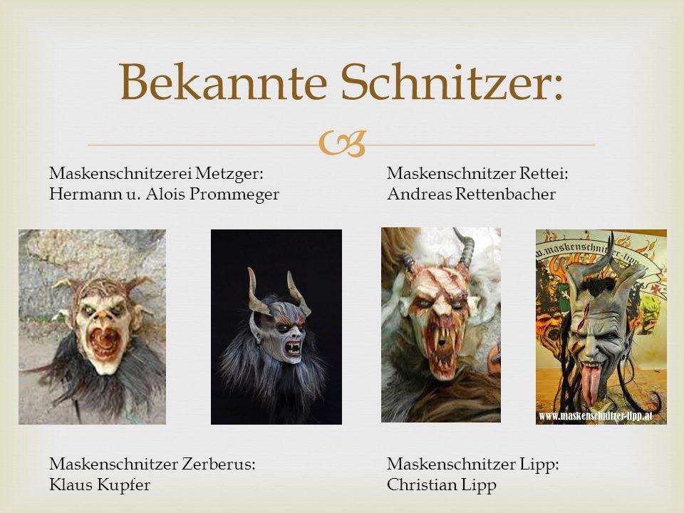 Bekannte Schnitzer: Maskenschnitzerei Metzger: