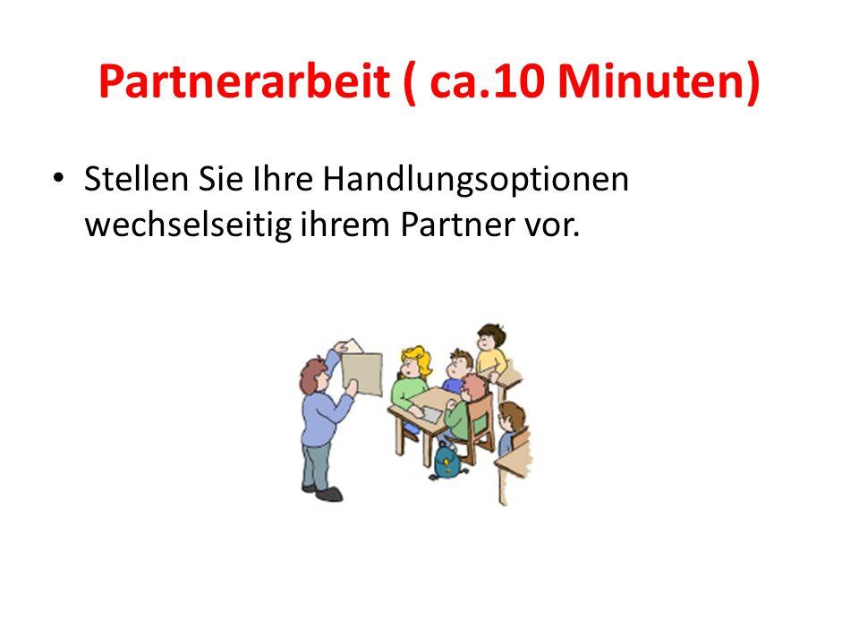 Partnerarbeit ( ca.10 Minuten)
