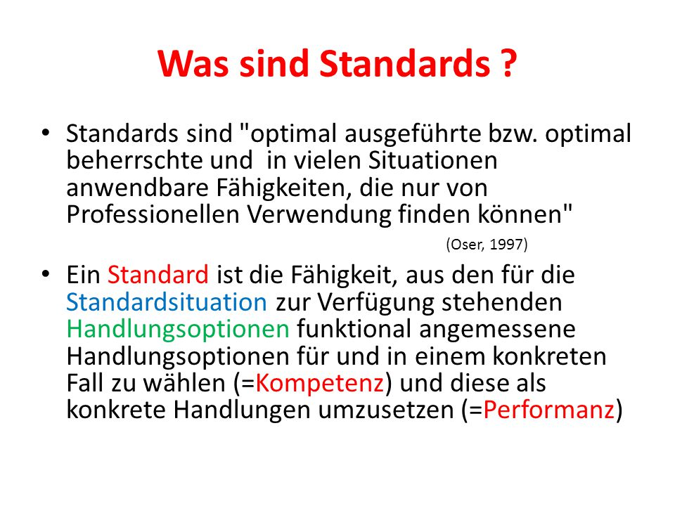 Was sind Standards