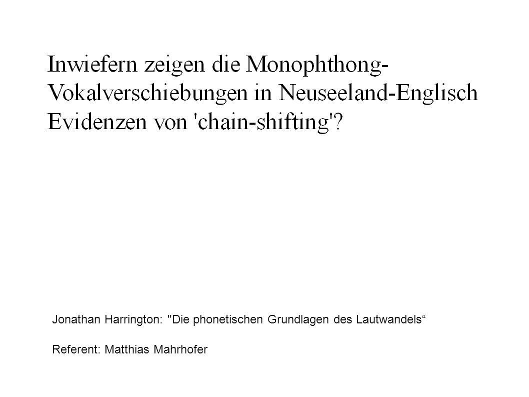 Jonathan Harrington: Die phonetischen Grundlagen des Lautwandels