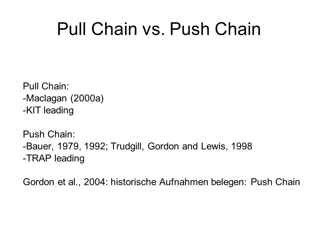 Pull Chain vs. Push Chain