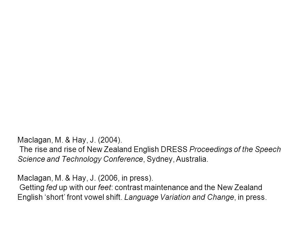 Maclagan, M. & Hay, J. (2004).