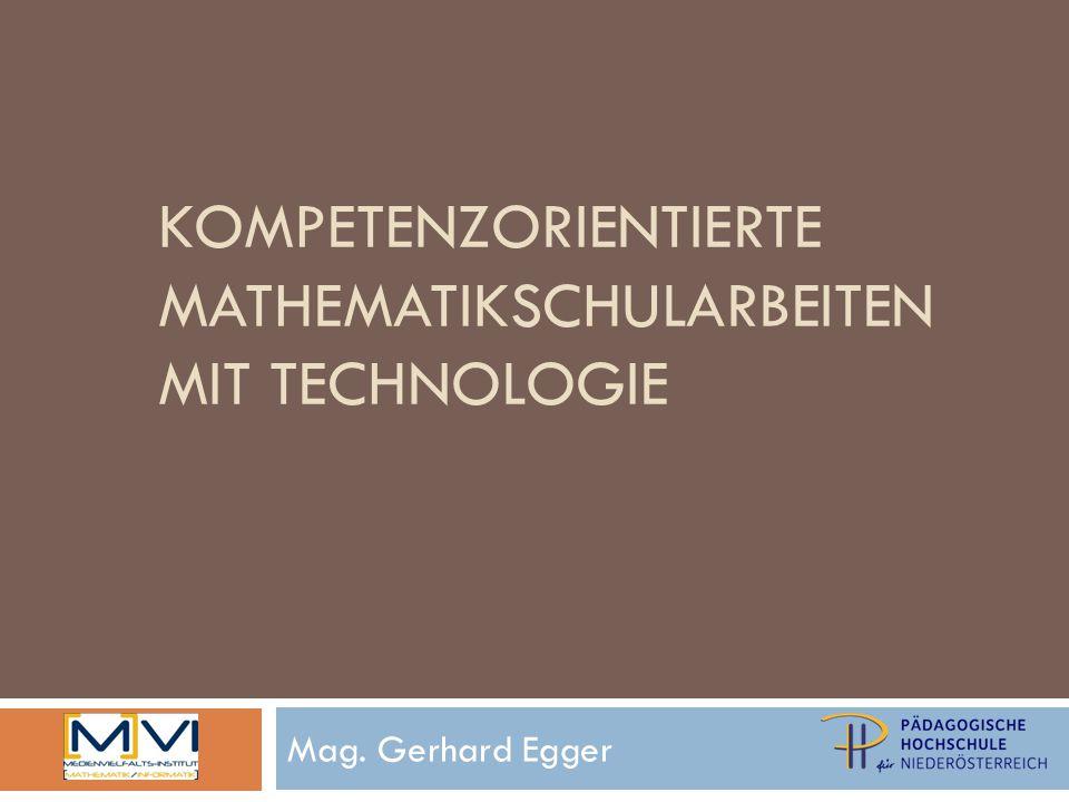 KompetenzorientiertE mathematikSCHULARBEITEN mit technologie