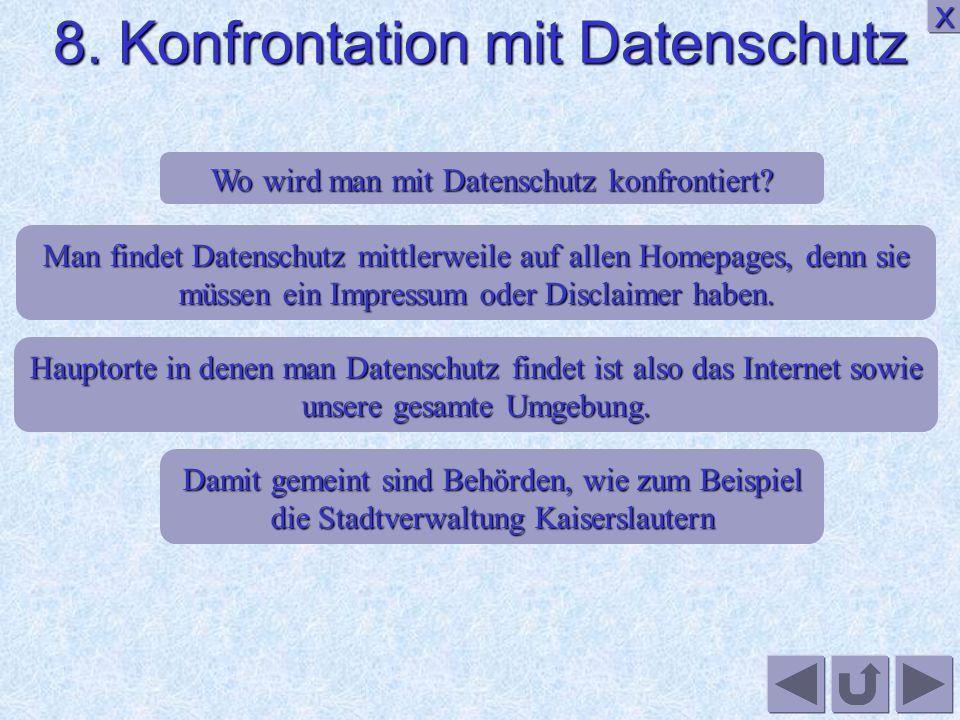 8. Konfrontation mit Datenschutz