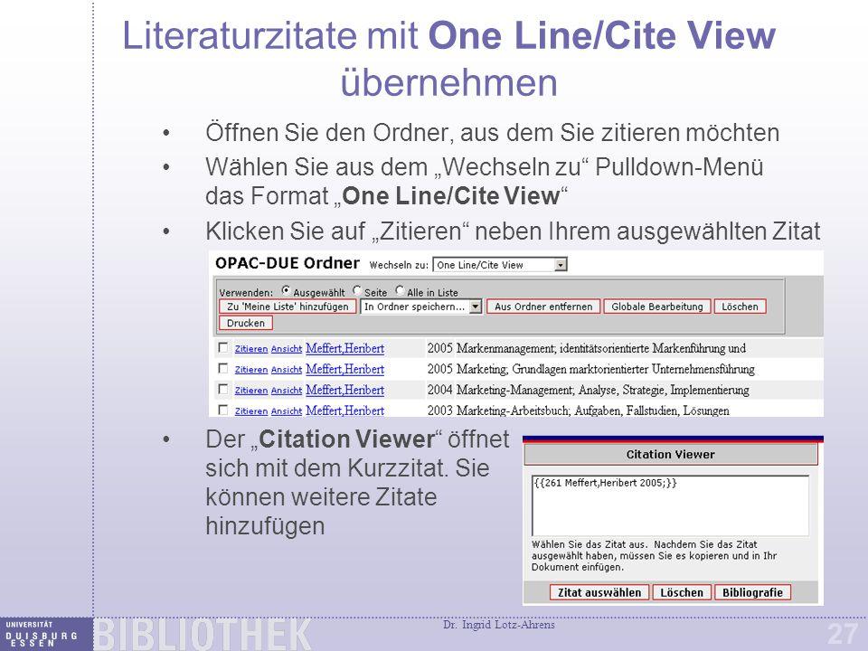"""One Line/Cite View Wenn Sie Ihre Zitate ausgewählt haben, klicken Sie auf """"Zitat auswählen und markieren das Kurzformat."""