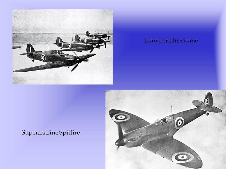 Hawker Hurricane Supermarine Spitfire