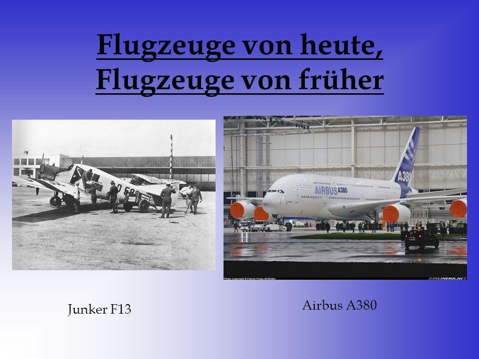 Flugzeuge von heute, Flugzeuge von früher