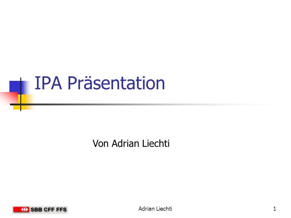 IPA Präsentation Von Adrian Liechti Adrian Liechti