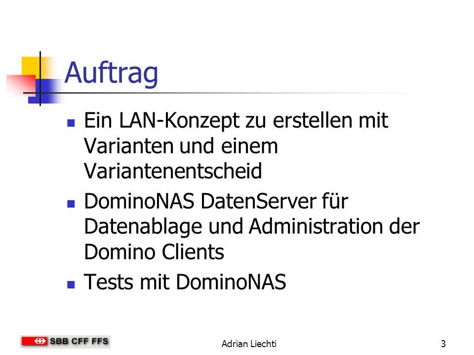 Auftrag Ein LAN-Konzept zu erstellen mit Varianten und einem Variantenentscheid.