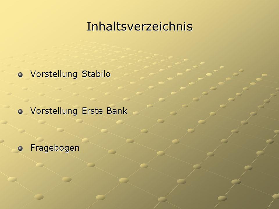 Inhaltsverzeichnis Vorstellung Stabilo Vorstellung Erste Bank