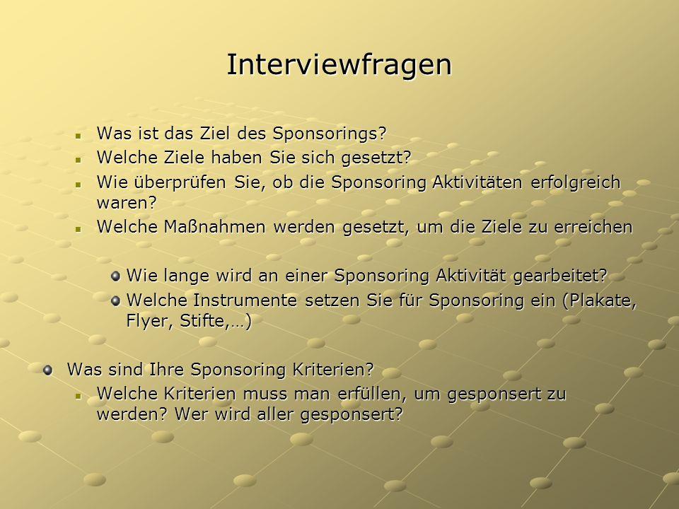 Interviewfragen Was ist das Ziel des Sponsorings