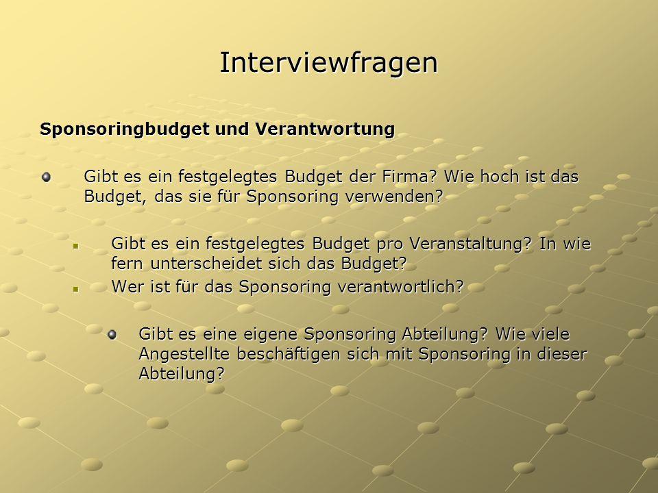 Interviewfragen Sponsoringbudget und Verantwortung