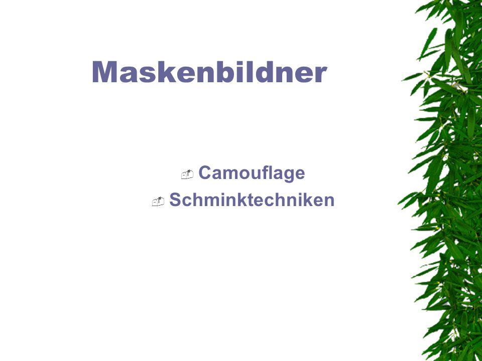 Maskenbildner Camouflage Schminktechniken