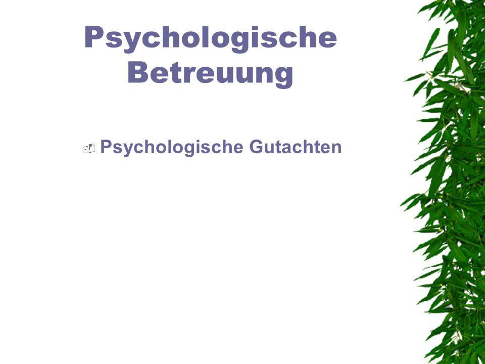 Psychologische Betreuung