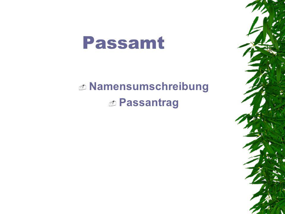 Passamt Namensumschreibung Passantrag