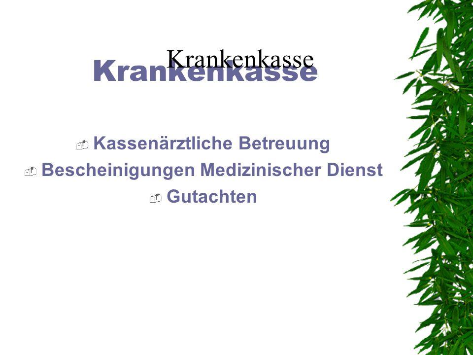 Kassenärztliche Betreuung Bescheinigungen Medizinischer Dienst
