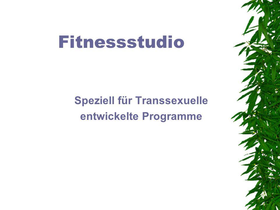 Speziell für Transsexuelle entwickelte Programme