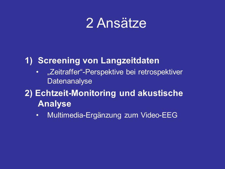 2 Ansätze Screening von Langzeitdaten