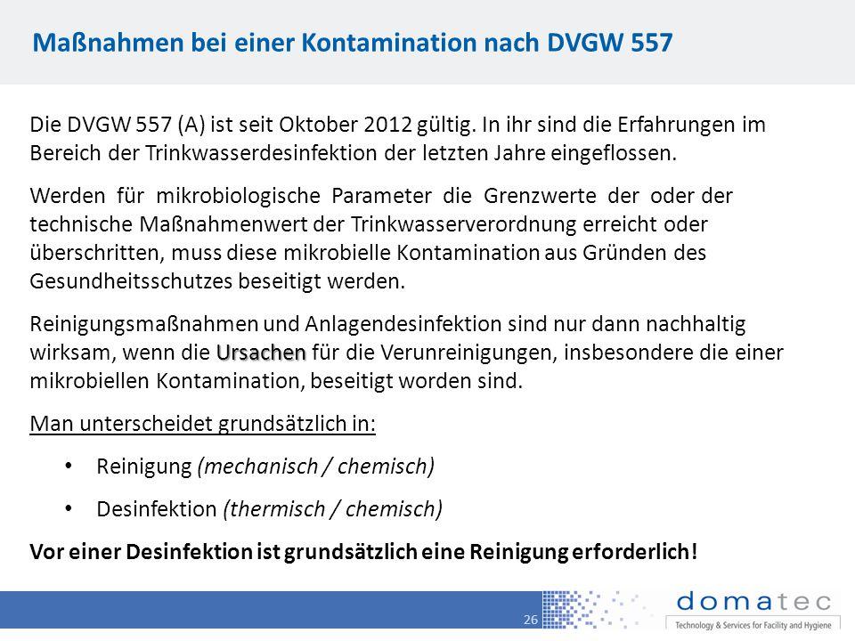 Maßnahmen bei einer Kontamination nach DVGW 557