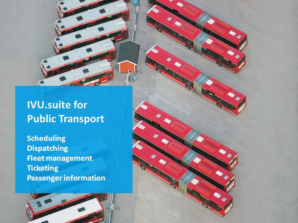 Die IVU.suite für den öffentlichen Personenverkehr