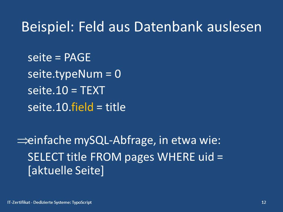 Beispiel: Feld aus Datenbank auslesen
