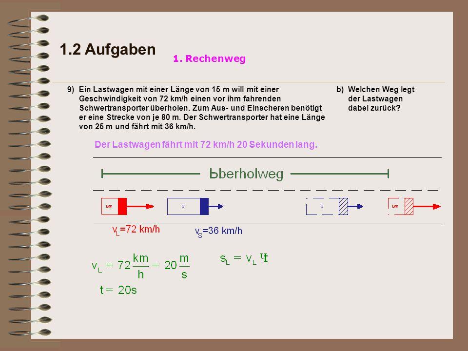 1.2 Aufgaben 1. Rechenweg. 9)