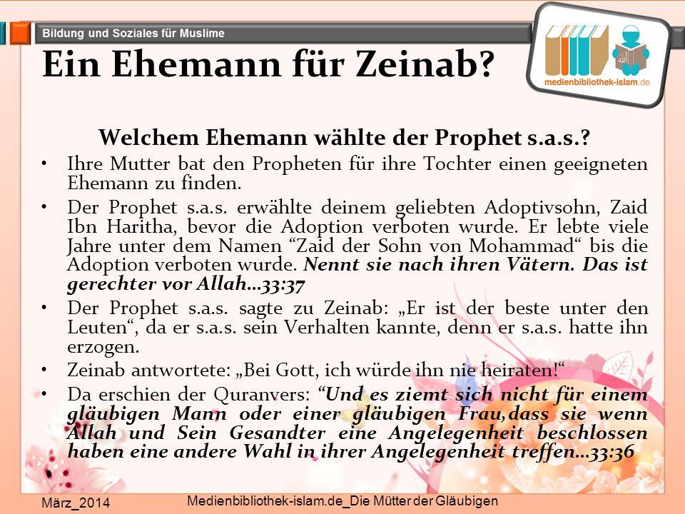 Ein Ehemann für Zeinab Welchem Ehemann wählte der Prophet s.a.s.