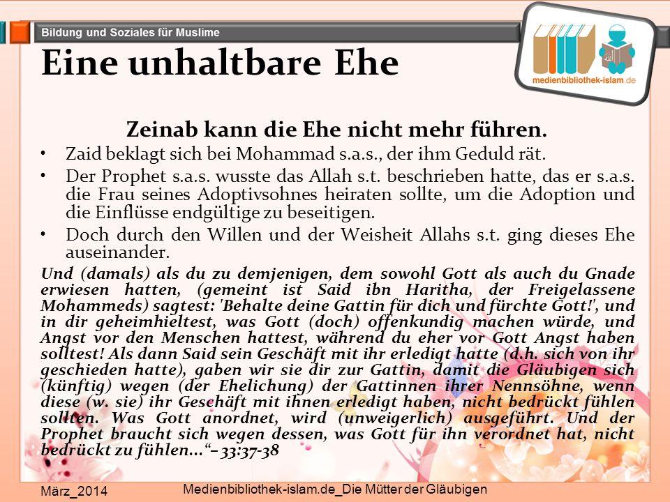 Zeinab kann die Ehe nicht mehr führen.