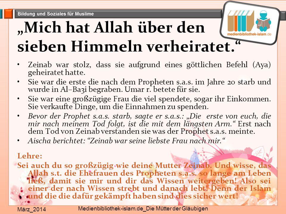 """""""Mich hat Allah über den sieben Himmeln verheiratet."""