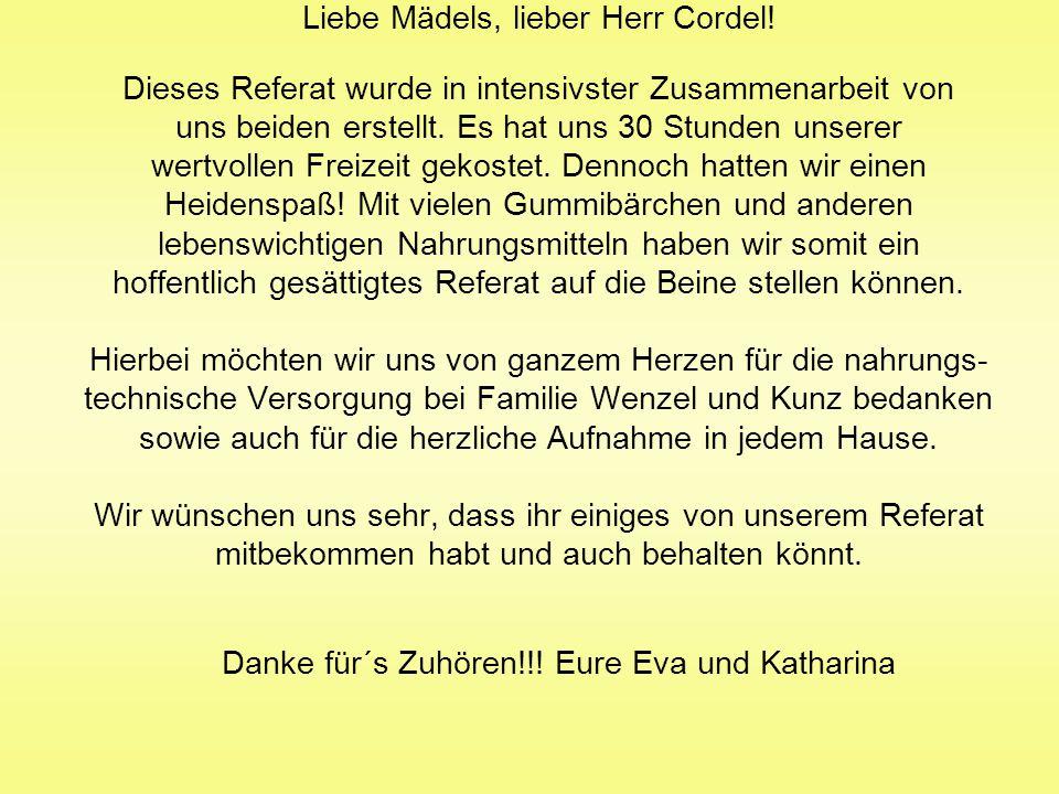 Liebe Mädels, lieber Herr Cordel!