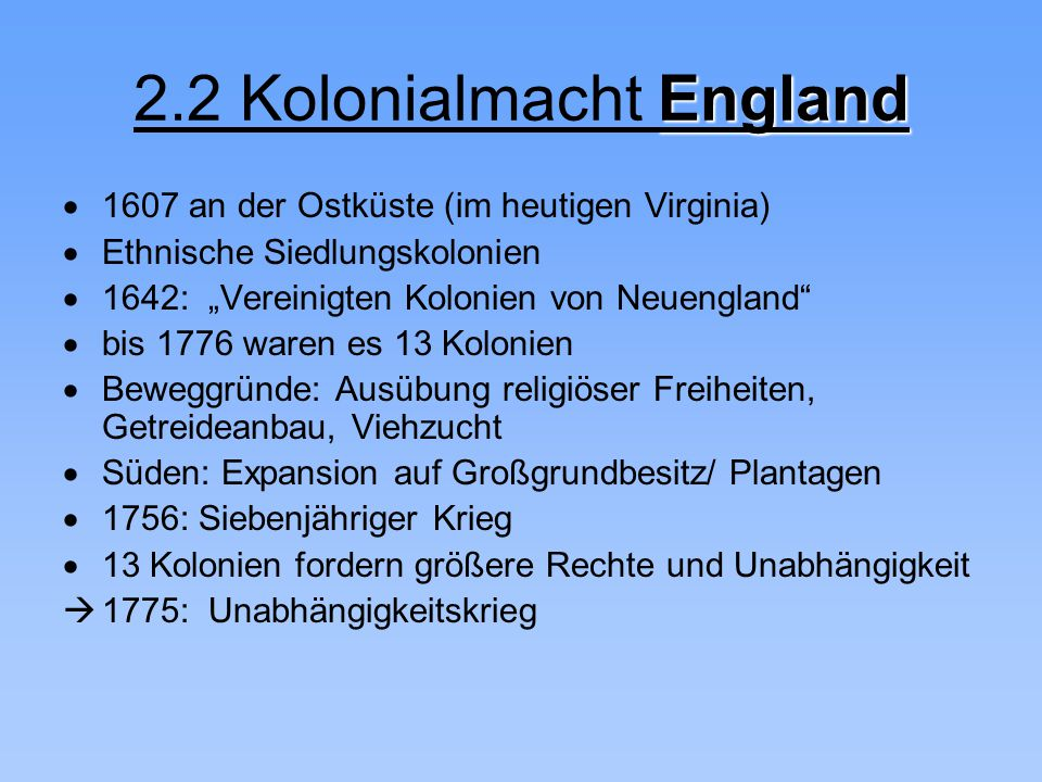 2.2 Kolonialmacht England