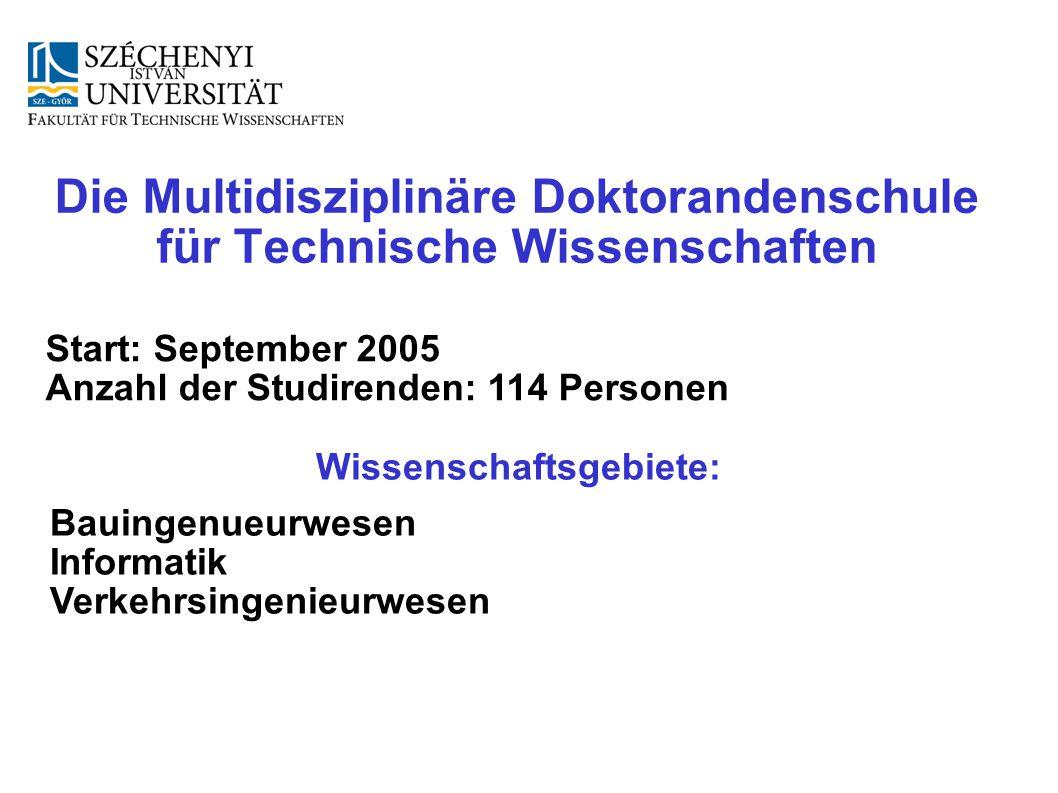 Die Multidisziplinäre Doktorandenschule für Technische Wissenschaften