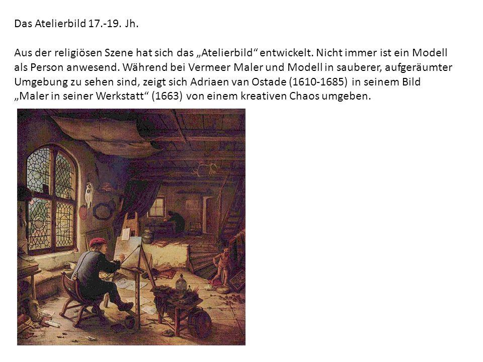 Das Atelierbild 17.-19. Jh.