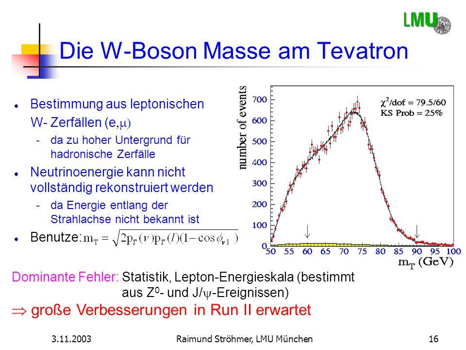 Die W-Boson Masse am Tevatron