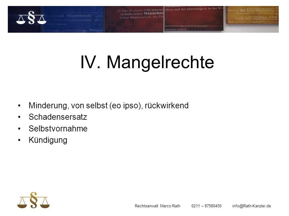IV. Mangelrechte Minderung, von selbst (eo ipso), rückwirkend