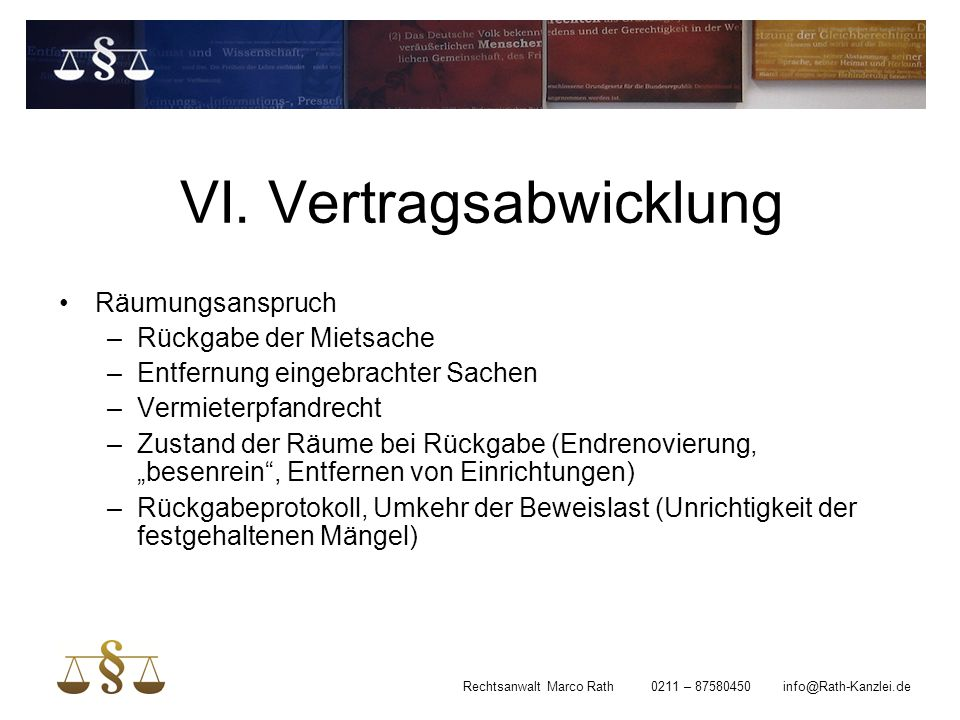 VI. Vertragsabwicklung
