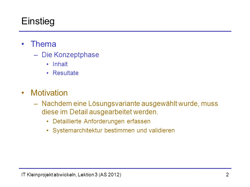 Einstieg Thema Motivation Die Konzeptphase