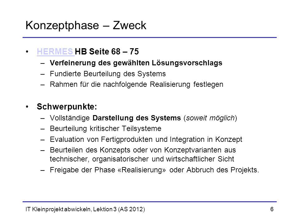 Konzeptphase – Zweck HERMES HB Seite 68 – 75 Schwerpunkte: