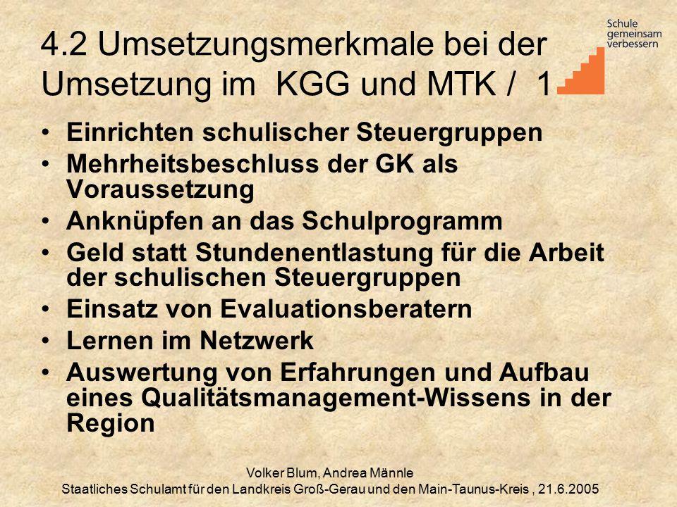 4.2 Umsetzungsmerkmale bei der Umsetzung im KGG und MTK / 1