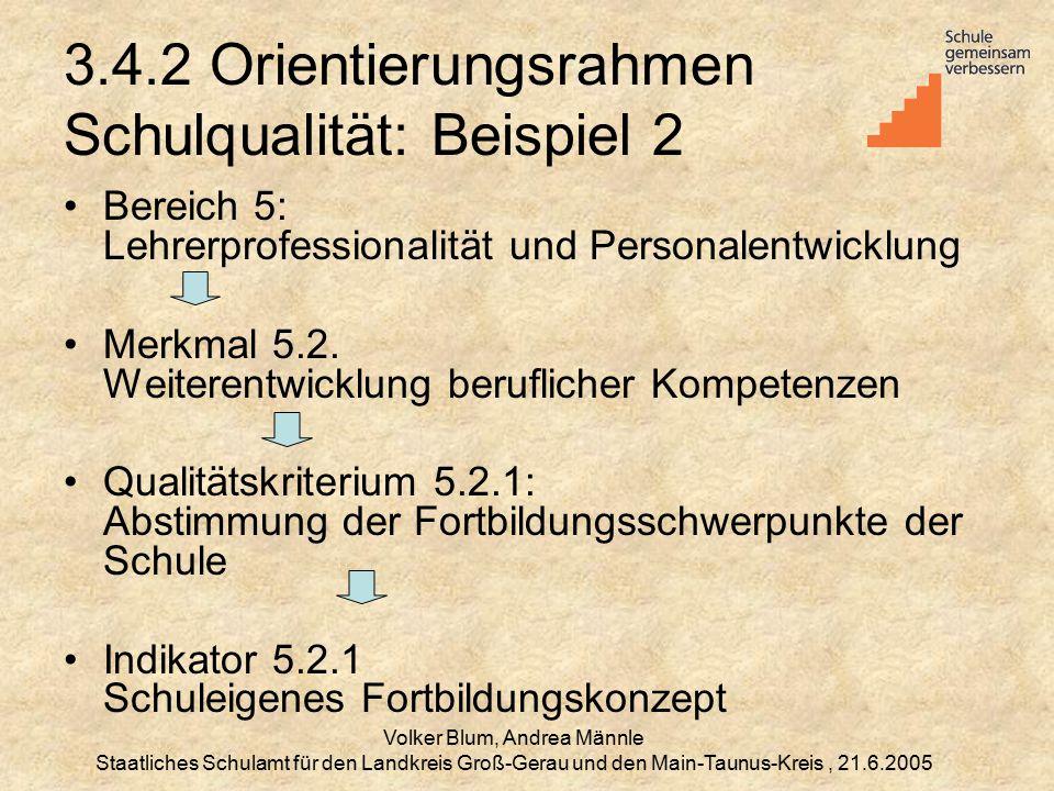 3.4.2 Orientierungsrahmen Schulqualität: Beispiel 2