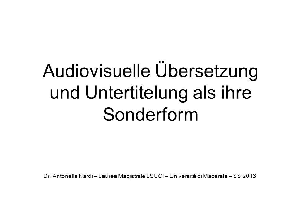 Audiovisuelle Übersetzung und Untertitelung als ihre Sonderform