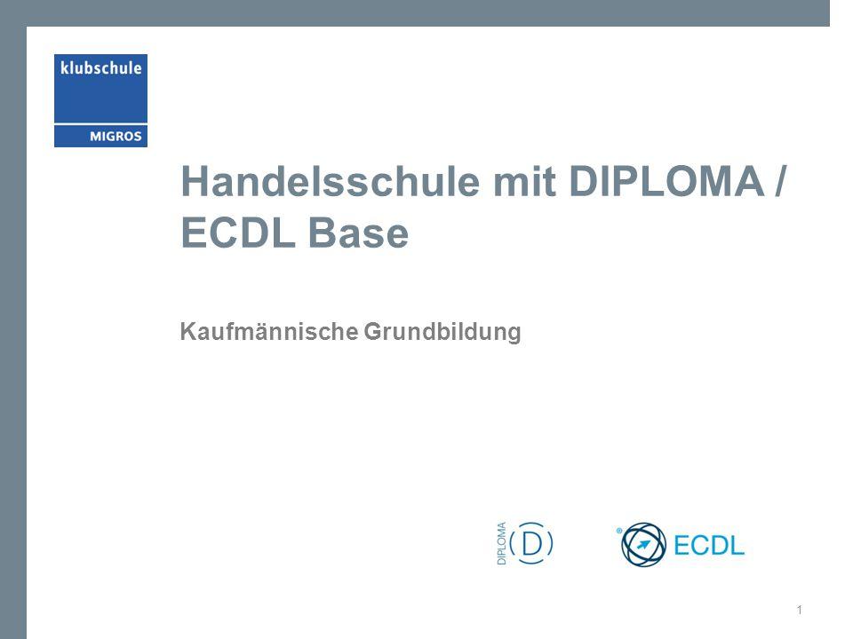 Handelsschule mit DIPLOMA / ECDL Base