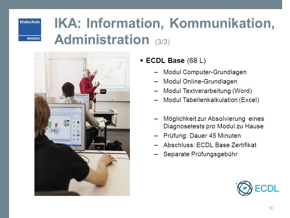 IKA: Information, Kommunikation, Administration (3/3)