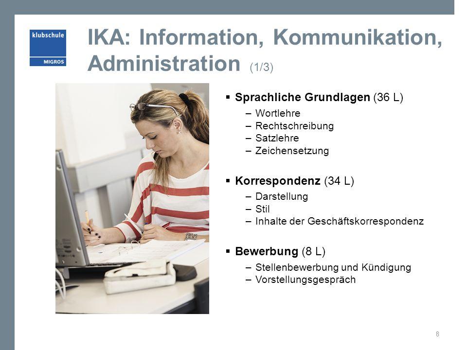 IKA: Information, Kommunikation, Administration (1/3)