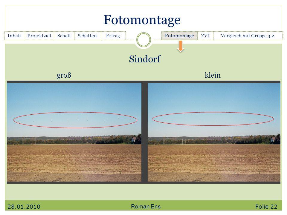Fotomontage Sindorf groß klein 28.01.2010 Roman Ens Folie 22 Inhalt