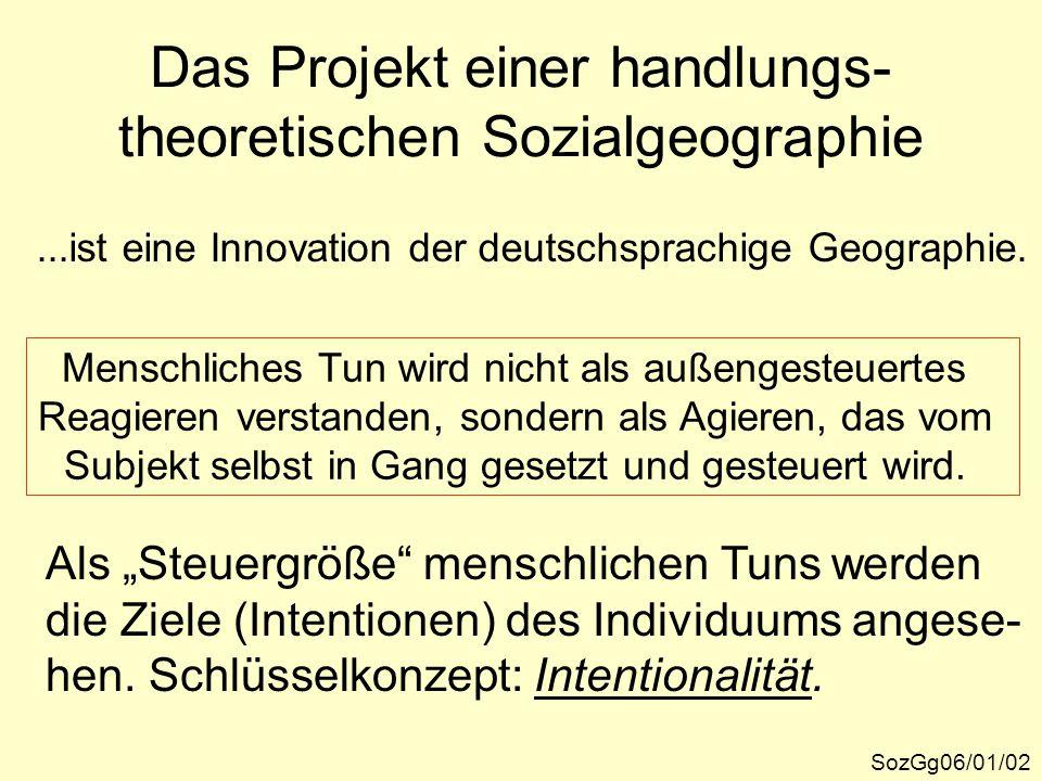 Das Projekt einer handlungs-theoretischen Sozialgeographie